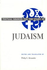 Textual Sources for the Study of Judaism 0 9780226012971 0226012972