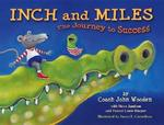 Inch and Miles 1st edition 9780756914103 0756914108