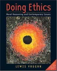 Doing Ethics 1st edition 9780393927108 0393927105