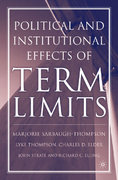 The Political and Institutional Effects of Term Limits 0 9781403965141 1403965145