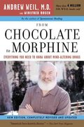 From Chocolate to Morphine 1st Edition 9780618483792 0618483799