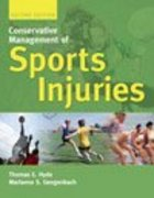 Conservative Management of Sports Injuries 2nd edition 9780763732523 0763732524