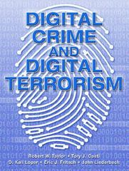 Digital Crime and Digital Terrorism 1st edition 9780131141377 0131141376