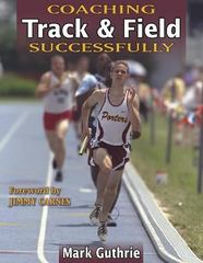 Coaching Track and Field Successfully 1st Edition 9780736042741 0736042741