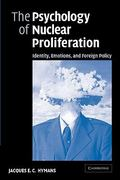 The Psychology of Nuclear Proliferation 0 9780521616256 0521616255