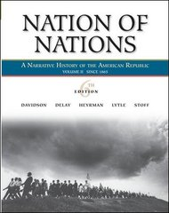 Nation of Nations, Volume 2: Since 1865 6th edition 9780073330167 0073330167