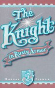 Knight in Rusty Armor 1st Edition 9780879804213 0879804211