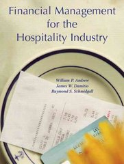 Financial Management for the Hospitality Industry 1st edition 9780131179097 0131179098