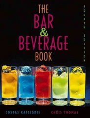 The Bar and Beverage Book 4th edition 9780471647997 0471647993