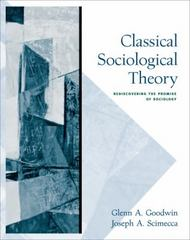 Classical Sociological Theory 1st edition 9780534624699 0534624693