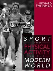 Sport and Physical Activity in the Modern World 1st Edition 9780205271580 0205271588
