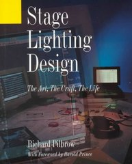 Stage Lighting Design 1st Edition 9780896762350 0896762351