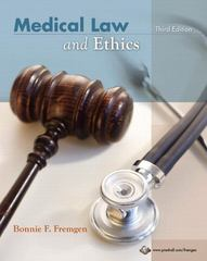 Medical Law and Ethics 3rd edition 9780135129043 0135129044