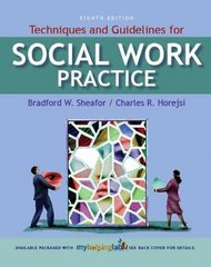 Techniques and Guidelines for Social Work Practice 8th edition 9780205578092 0205578098