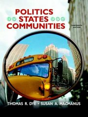 Politics in States and Communities 13th edition 9780136025351 0136025358