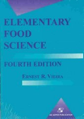 Elementary Food Science 4th edition 9780834216570 0834216574