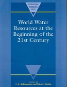World Water Resources at the Beginning of the Twenty-First Century 0 9780521617222 0521617227