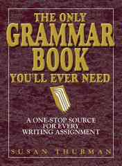 The Only Grammar Book You'll Ever Need 2nd Edition 9781580628556 1580628559