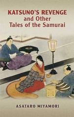 Katsuno's Revenge and Other Tales of the Samurai 0 9780486447421 0486447421