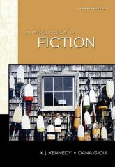 An Introduction to Fiction 10th edition 9780321475831 0321475836