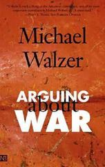 Arguing About War 0 9780300109788 0300109784