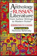 An Anthology of Russian Literature from Earliest Writings to Modern Fiction 0 9780765612465 0765612461