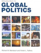 Introduction to Global Politics 1st edition 9780415773836 0415773830