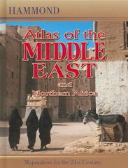 Hammond Atlas of the Middle East and North Africa 1st Edition 9780843709117 0843709111