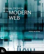 Visual Design for the Modern Web 1st edition 9780321515384 0321515382