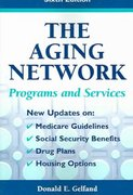 The Aging Network 6th Edition 9780826102065 0826102069