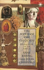 The Myth of the Goddess 1st Edition 9780140192926 0140192921