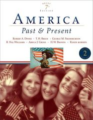 America Past and Present, Brief Edition, Volume II 7th edition 9780321421821 0321421825