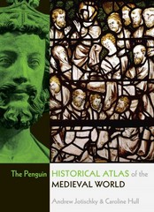The Penguin Historical Atlas of the Medieval World 1st Edition 9780141014494 0141014490