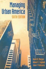 Managing Urban America, 6th Edition 6th edition 9781568029306 1568029306