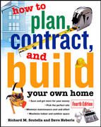 How to Plan, Contract and Build Your Own Home 4th edition 9780071448857 0071448853