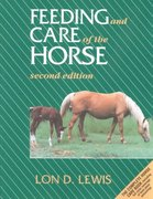Feeding and Care of the Horse 2nd Edition 9780683049671 0683049674
