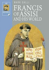 Francis of Assisi and His World 1st Edition 9780830823543 0830823549