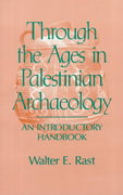 Through the Ages in Palestinian Archaeology 1st edition 9781563380556 1563380552