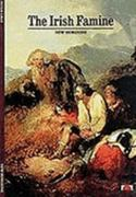 The Irish Famine 1st Edition 9780500300572 0500300577