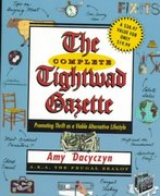 The Complete Tightwad  Gazette 1st edition 9780375752254 0375752250