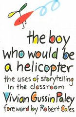 The Boy Who Would Be a Helicopter 0 9780674080317 0674080319