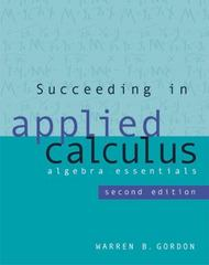 Succeeding in Applied Calculus 2nd edition 9780495111535 0495111538