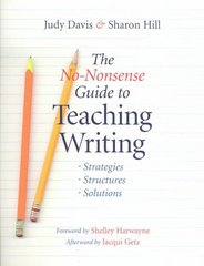 The No-Nonsense Guide to Teaching Writing 0 9780325005218 0325005214