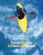 Principles and Labs for Fitness and Wellness, Enhanced Coverage Edition (with Health, Fitness and Wellness Internet Explorer, Profile Plus 2006 CD-ROM, Personal Daily Log, and InfoTrac ) 8th edition 9780495113577 0495113573