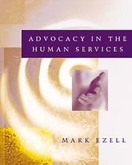 Advocacy in the Human Services 1st Edition 9780534348618 0534348610