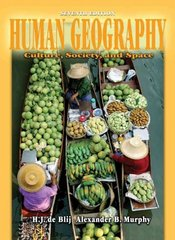 Human Geography 7th edition 9780471441076 0471441074