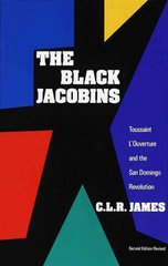 The Black Jacobins 2nd Edition 9780679724674 0679724672