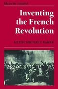 Inventing the French Revolution 0 9780521385787 0521385784