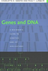 Genes and DNA 1st edition 9780231130134 0231130139
