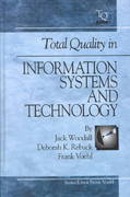 Total Quality In Information Systems And Technology 1st edition 9781884015700 1884015700